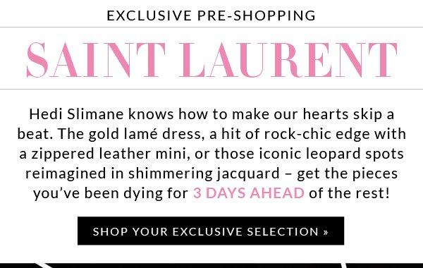 Exclusive Pre-Shopping