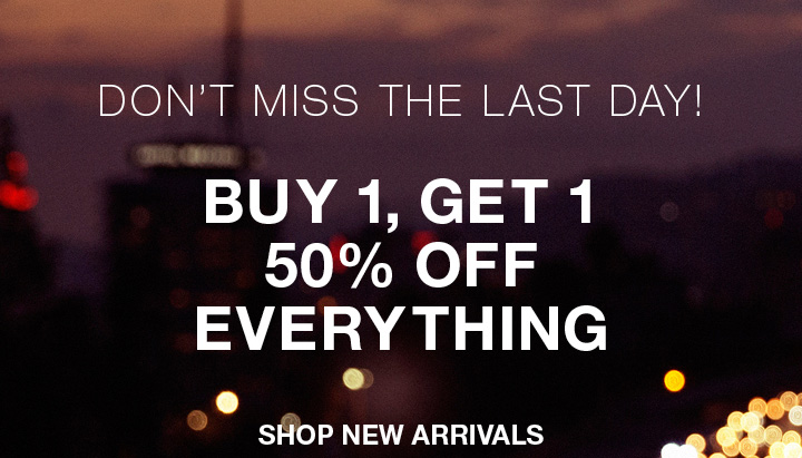 Buy 1, Get 1 50% Off Everything