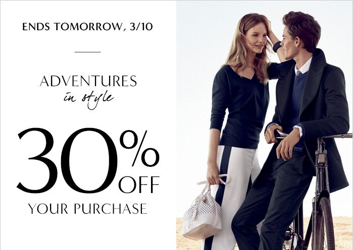 END TOMORROW, 3/10 | ADVENTURES in style | 30% OFF YOUR PURCHASE