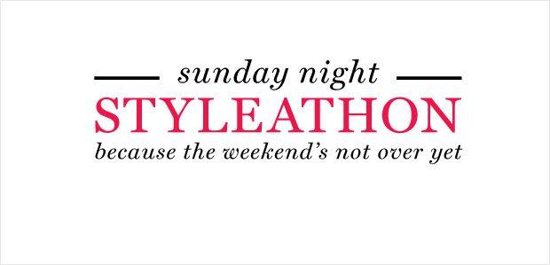 Sunday Night Styleathon