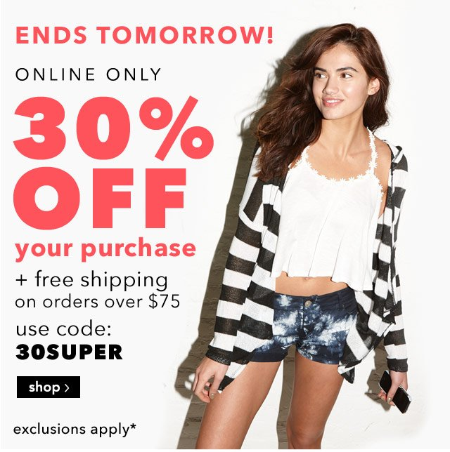 30% OFF + free shipping over $75 online only. use code: 30SUPER