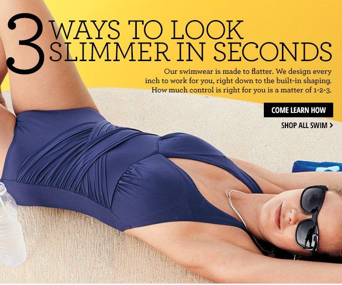 3 Ways To Look Slimmer in Seconds