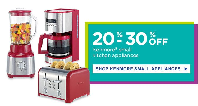 20%-30% OFF Kenmore(R) small kitchen appliances | SHOP KENMORE SMALL APPLIANCES