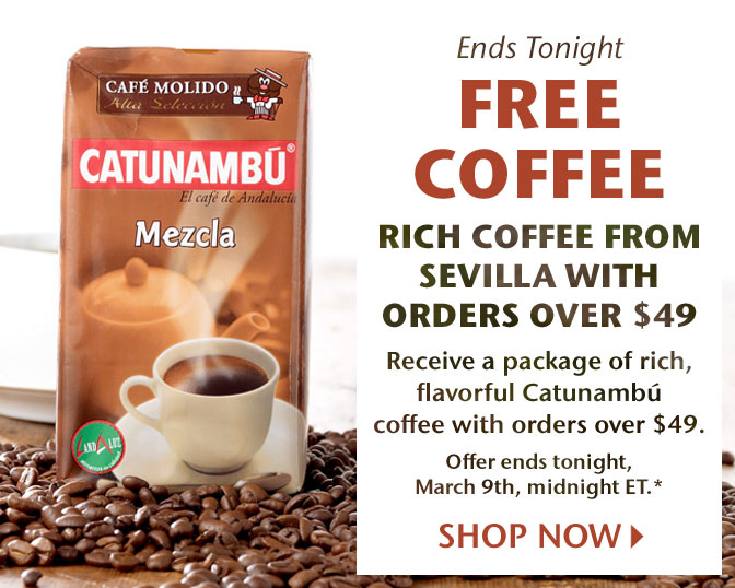 Ends Tonight - Free Coffee - Rich Coffee from Sevilla with Orders Over $49 - Receive a package of rich, flavorful Catunambú coffee with orders over $49. Offer ends tonight, March 9th, midnight ET.* Shop Now
