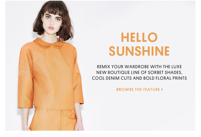 HELLO SUNSHINE - BROWSE THE FEATURE