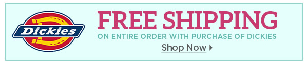 Free Shipping with Dickies - Shop Now