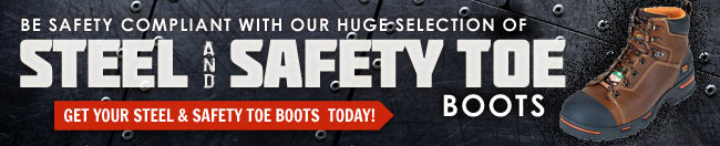 Be Safety Compliant With Steel Toe & Safety Toe Boots.