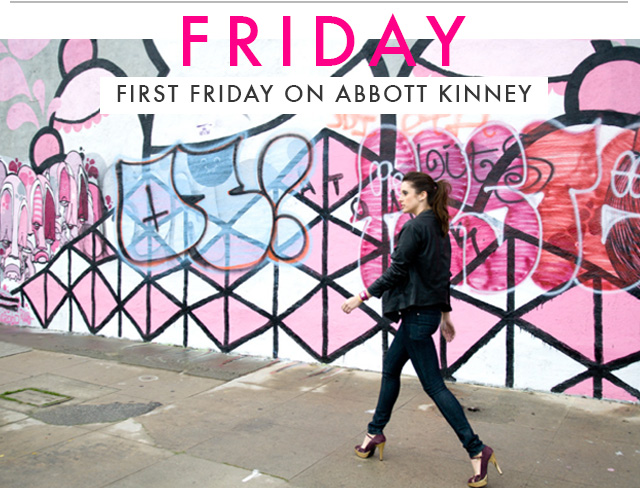 FRIDAY - First Friday on Abbott Kinney