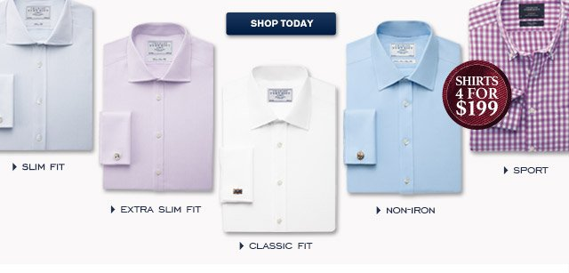 Slim Fit - Extra Slim Fit - Classic Fit - Non-Iron - Casual Shirts 4 for $199* *Prices shown include use of your discount