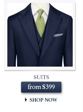 Suits from $399 - SHOP NOW