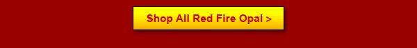 Shop All Red Fire Opal