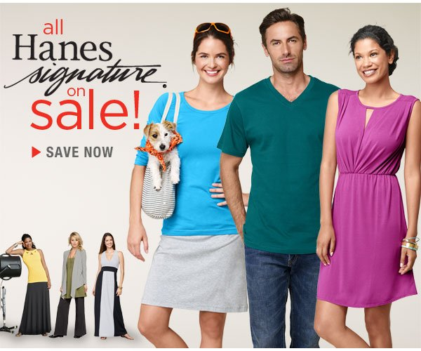 Shop Buy More, Save More Hanes Signature Apparel Sale.