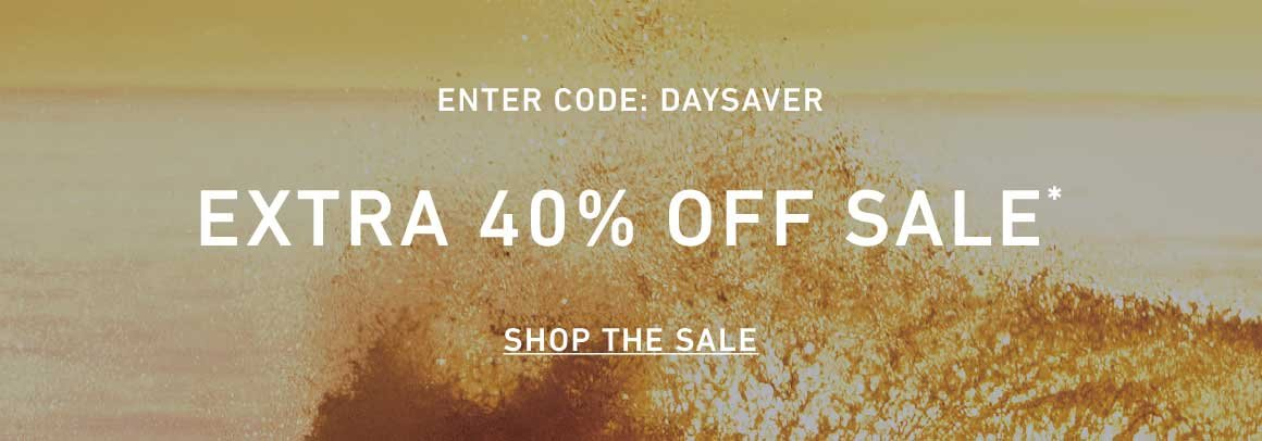 Extra 40% Off Sale. Enter Code: DAYSAVER