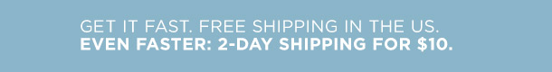 Fast, Free Shipping in the US.
