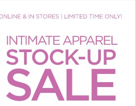Intimate Apparel Stock Up Sale