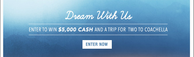 Dream With Us - Enter Now