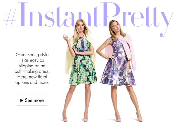 Great spring style is as easy as slipping on an outfit-making dress. Here, new floral options and more--from brands like Donna Morgan.
