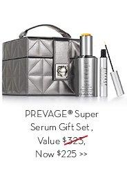 PREVAGE® Super Serum Gift Set, Value $323, Now $225.