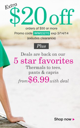 $20 Off orders of $50 or more! Use promo code WW03270. Expires 3/14/14