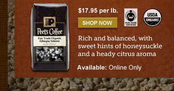$17.95 per lb. -- SHOP NOW -- Rich and  balanced, with sweet hints of honeysuckle and a heady citrus aroma --  Available: Online Only