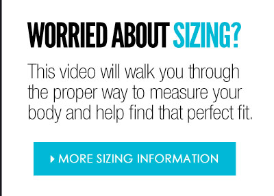 Worried about sizing? Get more sizing information