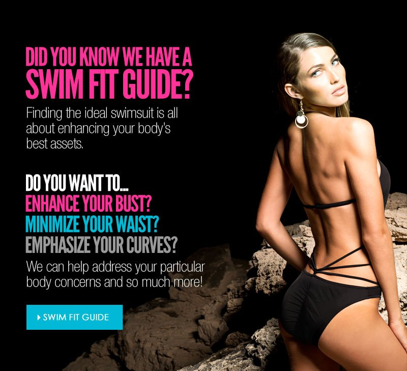 Find your PERFECT FIT with our SWIM FIT GUIDE