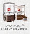 MONOARABICA(TM) Single Origins Coffees