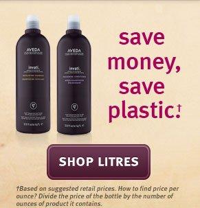 save money save plastic. shop litres.