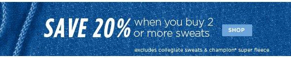 SHOP Sweats: Save 20% When You Buy 2