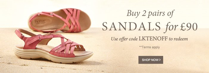 Buy 2 pairs of Sandals for £90**