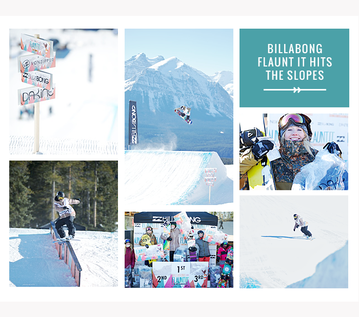 Billabong Flaunt It Hits The Slopes