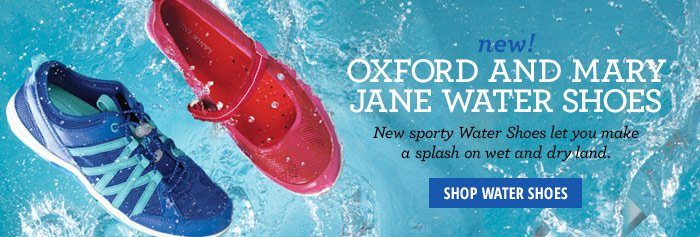 NEW! Oxford and Mary Jane Water Shoes