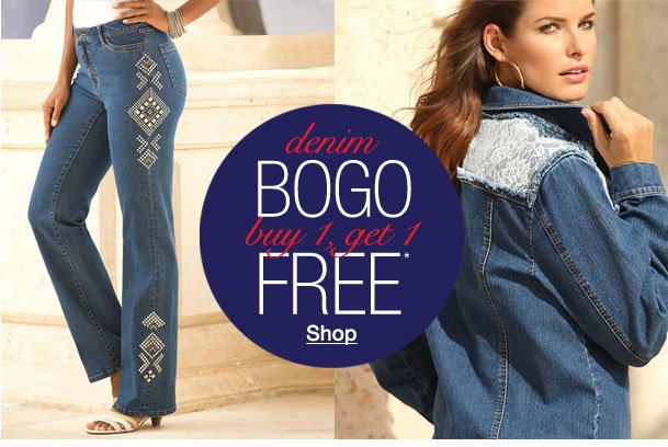 Denim BOGO buy 1, get 1 FREE*