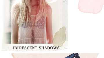 Shop Iridescent Shadows