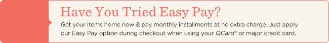 Have You Tried Easy Pay?