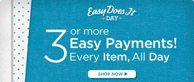 Easy Does It Day