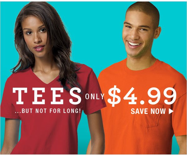 Shop Tees for just $4.99 & up