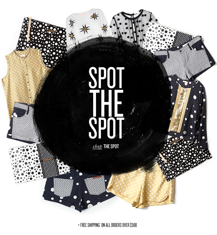 SPOT THE SPOT - shop THE SPOT +FREE SHIPPING ON ALL ORDERS OVER $500