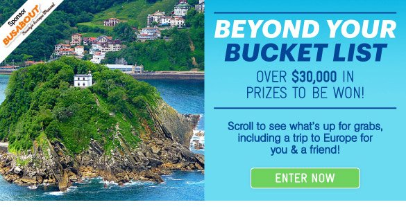 Beyond Your Bucket List - Over $30K In Prizes To Be Won!