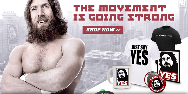 New Daniel Bryan Yes Movement Merchandise