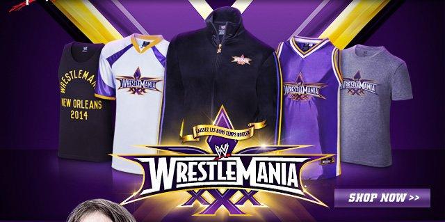 New WrestleMania 30 T-shirts, Sweatshirts, Track Jackets and more!