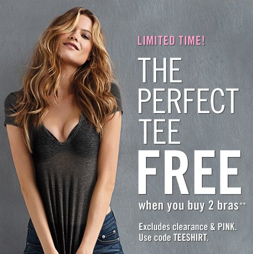 The Perfect Tee Free When You Buy 2 Bras