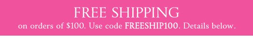 Free Shipping on $100