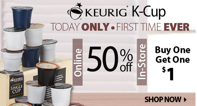 Online only save 50% off Keurig K-cups | In-Store Buy one get one for $1