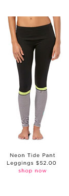 Neon Tide pant Leggings: $52.00