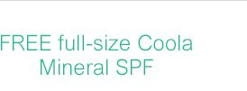 FREE full-size Coola Mineral SPF