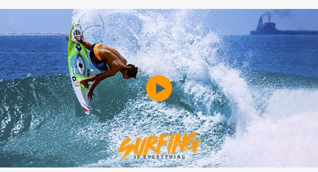 Surfing is Everything - Gabriel Medina