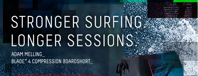 STRONGER SURFING LONGER SESSIONS