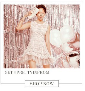 Get #PRETTYINPROM. Shop Now.