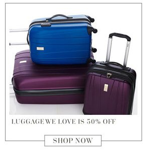 Luggage We Love is 50% off. Shop Now.